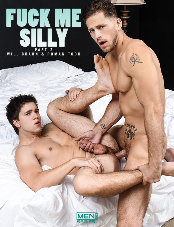 "Men.com: Roman Todd drills Will Braun in ""Fuck Me Silly, Part 2"""