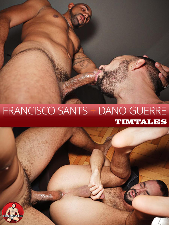 TimTales: Francisco Sants pounds Dano Guerre bareback