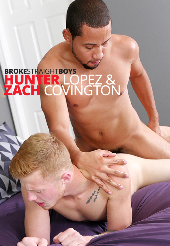 Broke Straight Boys: Hunter Lopez fucks Zach Covington bareback