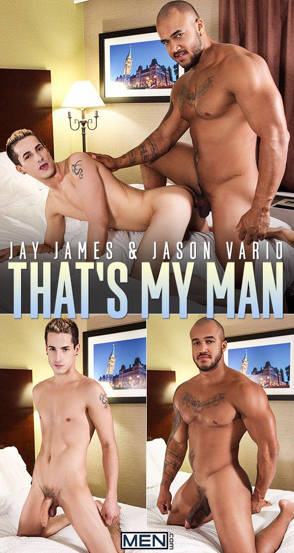 """Men.com: Jason Vario fucks Jay James in """"That's My Man"""""""