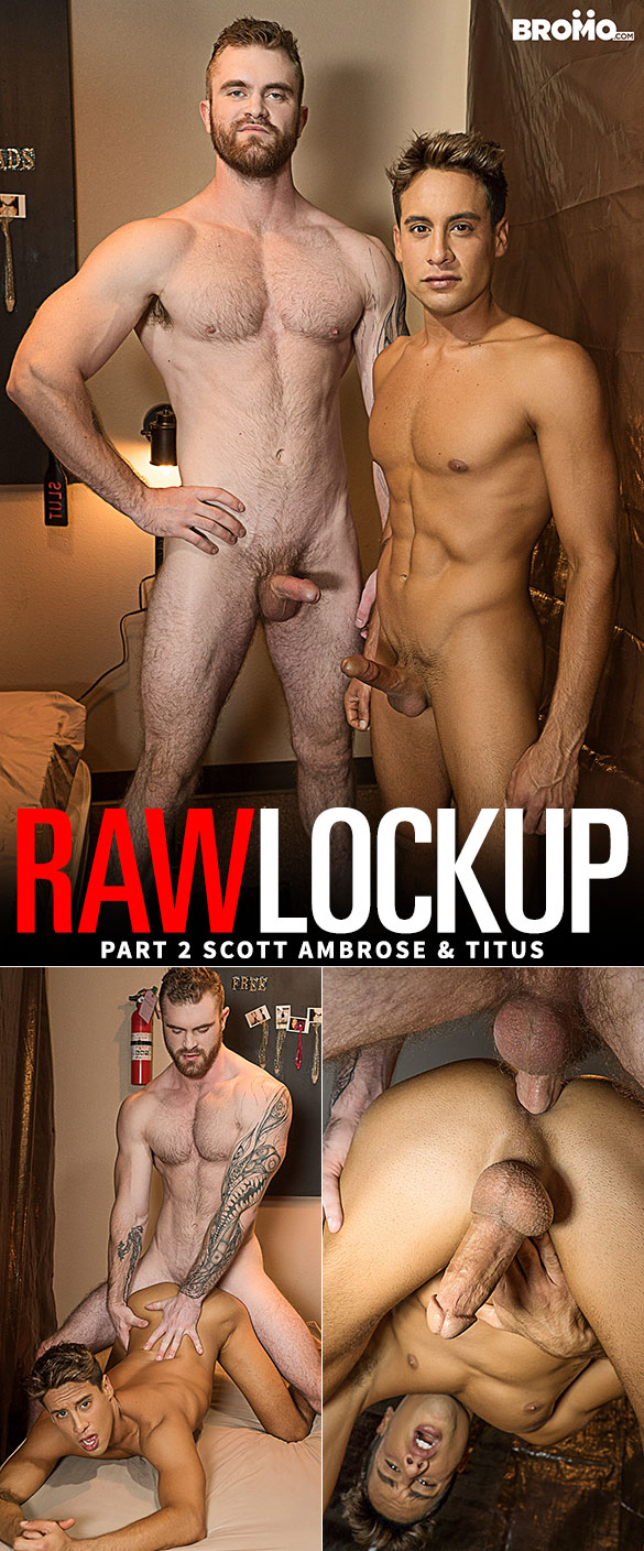 "Bromo: Scott Ambrose pounds Titus in ""Raw Lock Up, Part 2"""