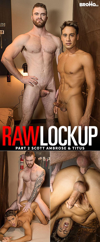 "Bromo: Scott Ambrose pounds Titus in ""Raw Lock Up, Part 2"""