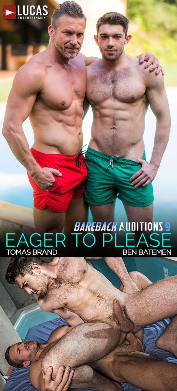 "Lucas Entertainment: Ben Batemen and Tomas Brand flip fuck in ""Bareback Auditions 09: Eager to Please"""