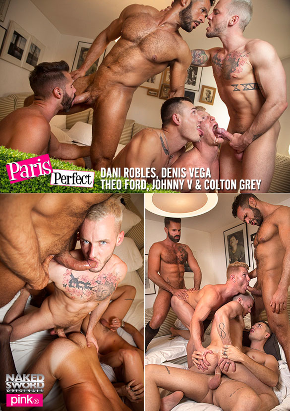 "NakedSword Originals: Colton Grey, Dani Robles, Denis Vega, Johnny V and Theo Ford in ""Paris Perfect – Episode 5: International Gang Bang"""