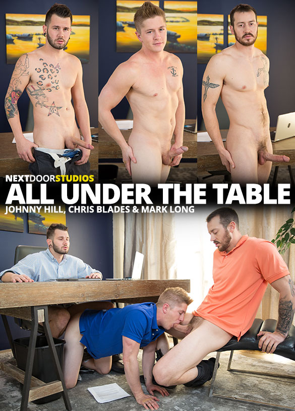 """Next Door Studios: Mark Long and Johnny Hill fuck Chris Blades bareback in """"All Under the Table"""""""