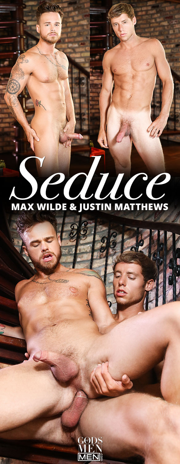 "Men.com: Justin Matthews fucks Max Wilde in ""Seduce"""