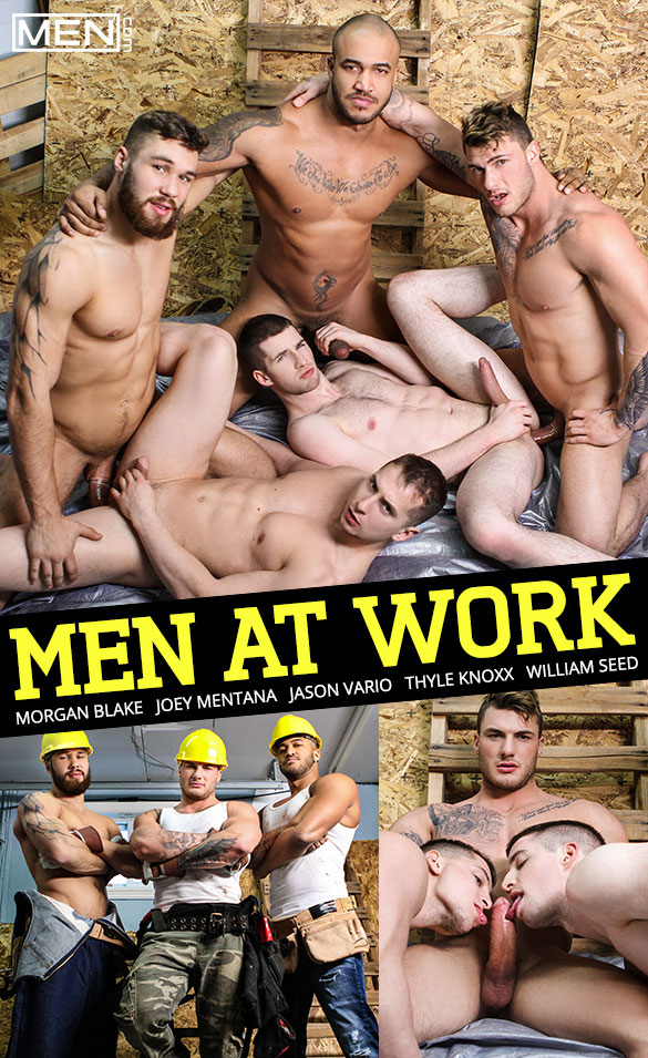 """Men.com: Muscle studs Jason Vario, Morgan Blake and William Seed fuck Joey Mentana and Thyle Knoxx in """"Men at Work"""""""