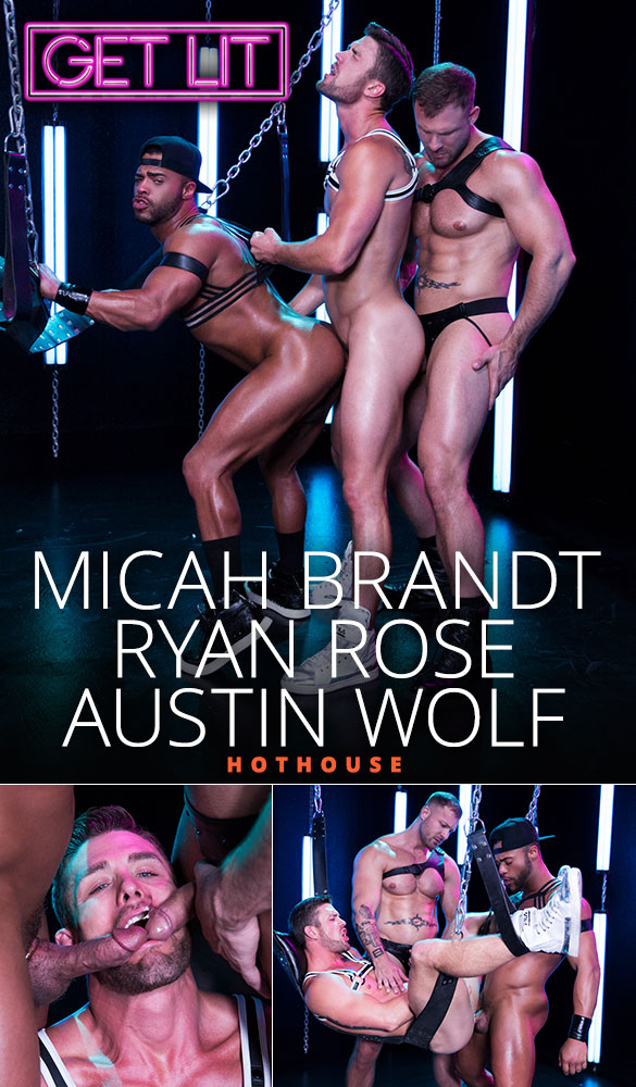 "HotHouse: Micah Brandt, Ryan Rose and Austin Wolf's threeway fuck in ""Get Lit"""