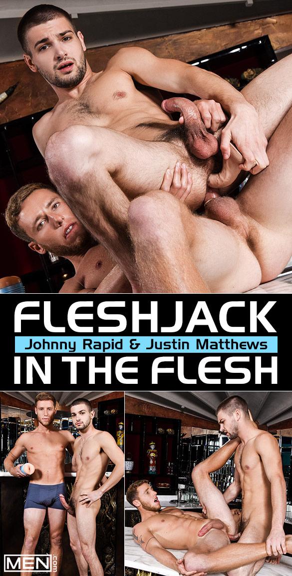 "Men.com: Johnny Rapid and Justin Matthews flip fuck in ""Fleshjack in the Flesh"""