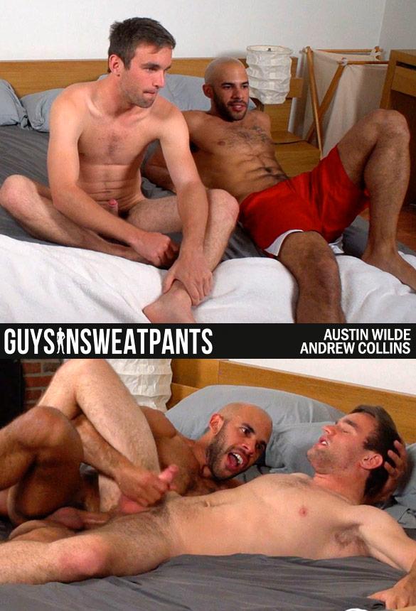 GuysInSweatpants: Austin Wilde barebacks Andrew Collins