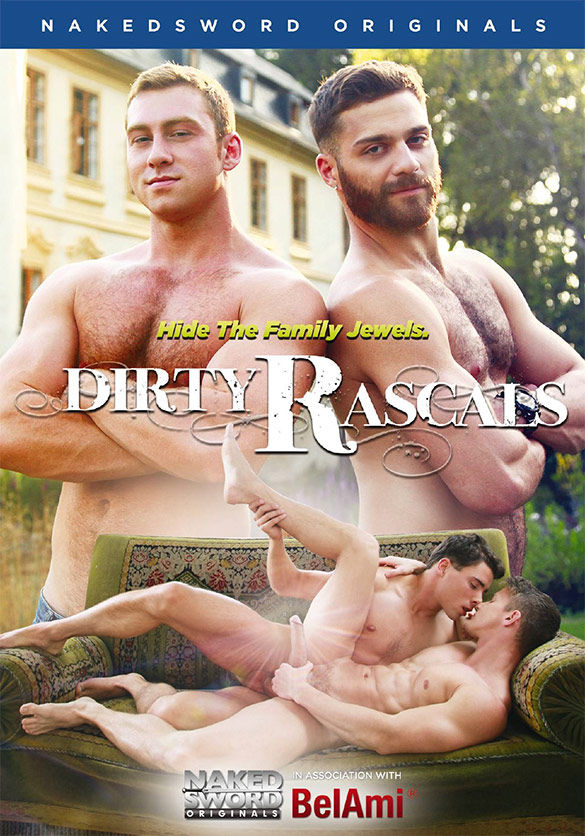 "NakedSword Originals: ""Dirty Rascals"""