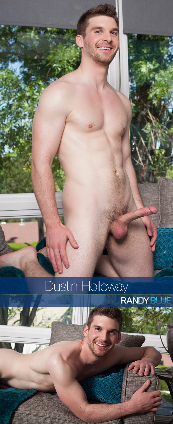 Randy Blue: Dustin Holloway rubs one out