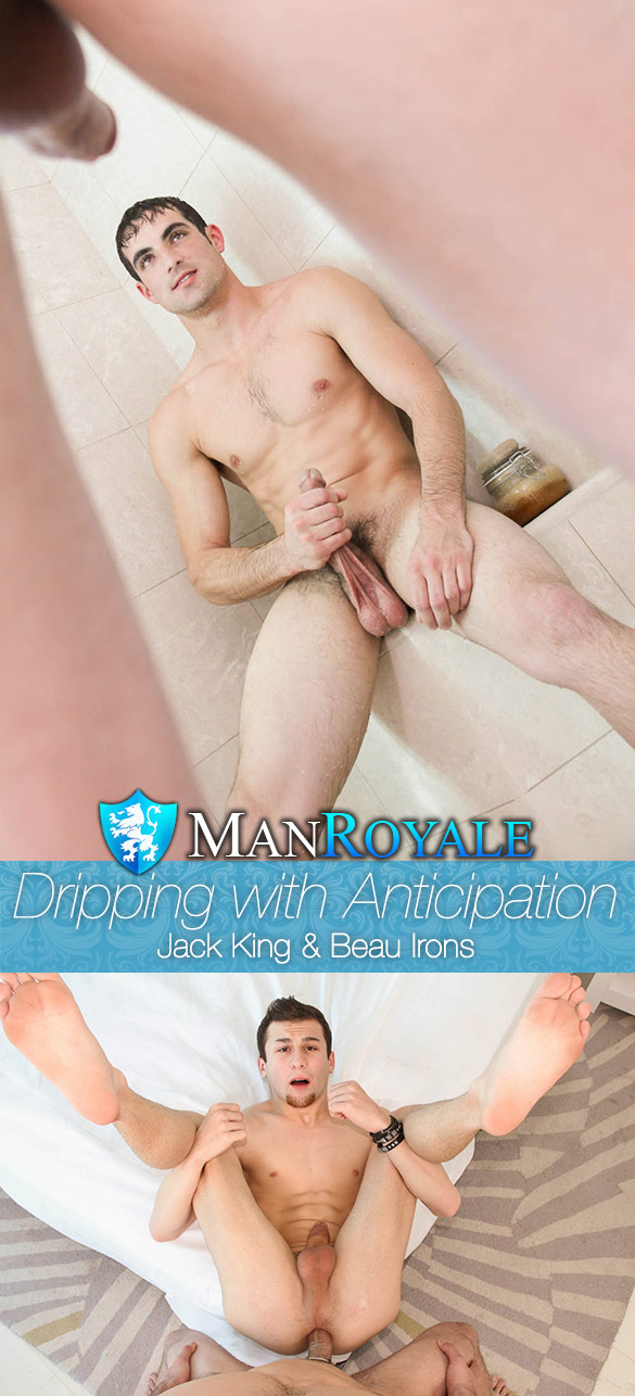 "ManRoyale: Jack King fucks Beau Irons in ""Dripping with Anticipation"""