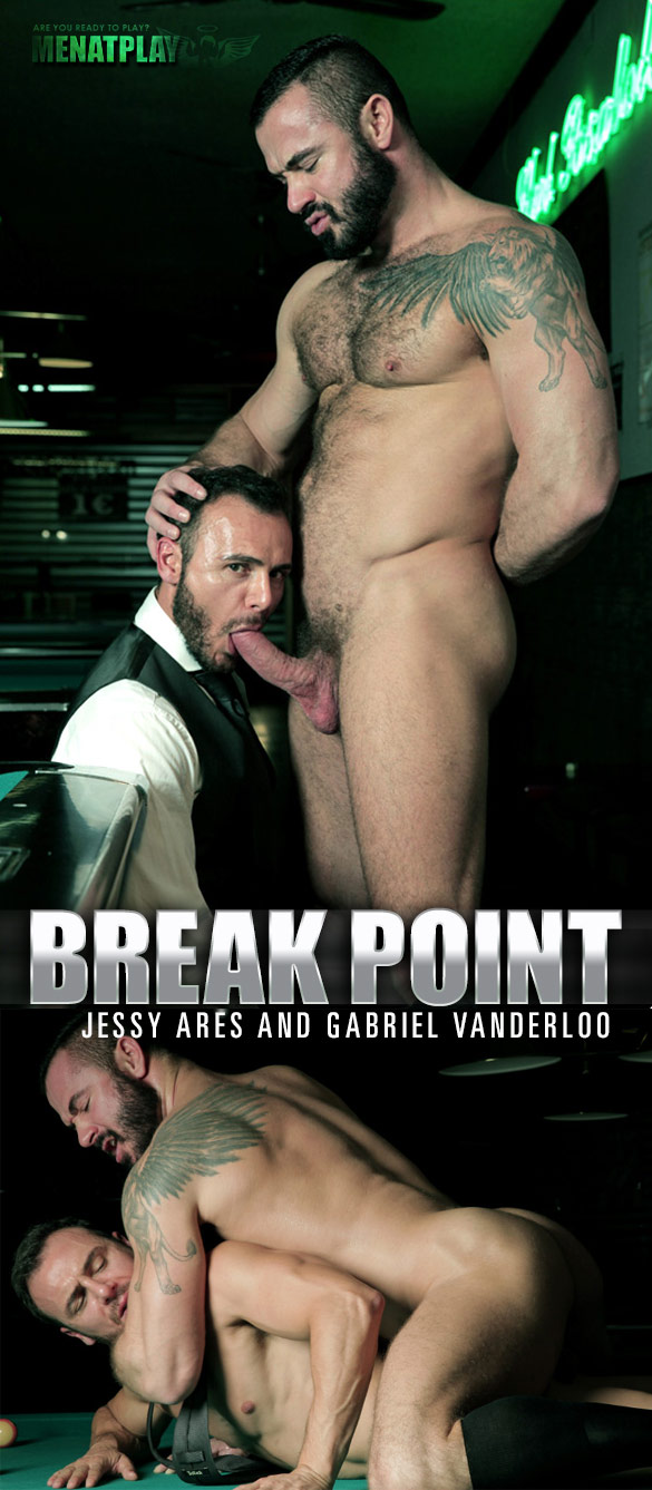 "MenAtPlay: Jessy Ares pounds Gabriel Vanderloo in ""Break Point"""
