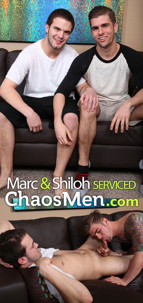 ChaosMen: Marc and Shiloh blow each other