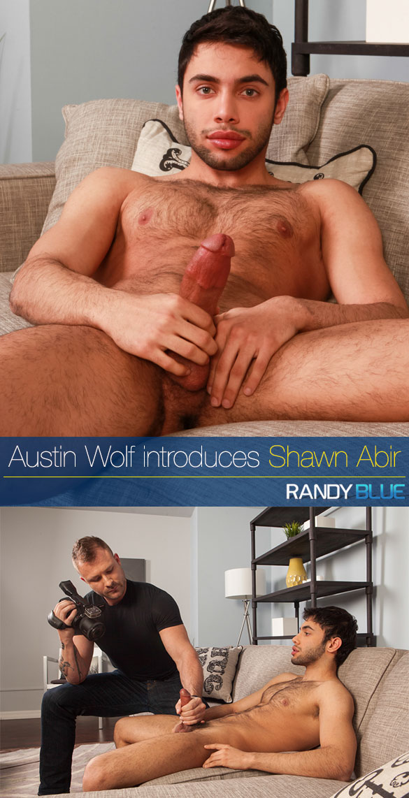 Randy Blue: Shawn Abir makes his gay porn debut with the help of Austin Wolf (Part 1)