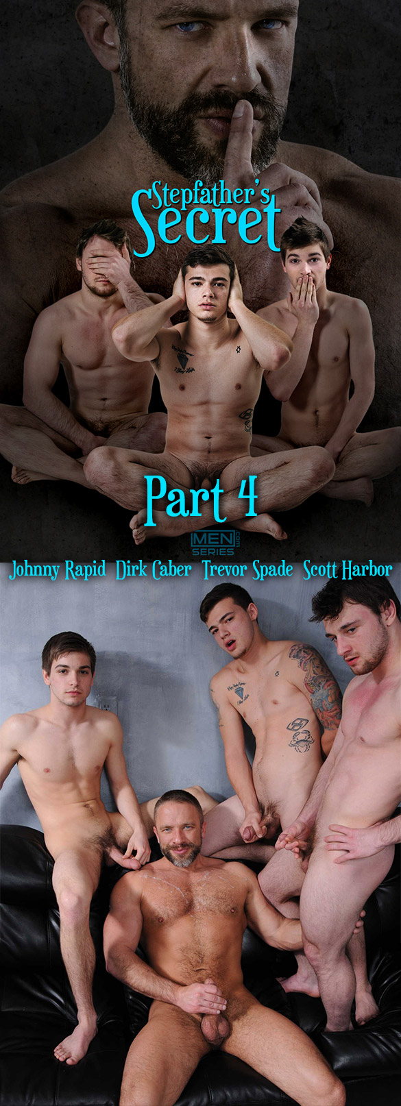 "Men.com: Dirk Caber, Johnny Rapid, Trevor Spade and Scott Harbor fuck each other in ""Stepfather's Secret, Part 4"""